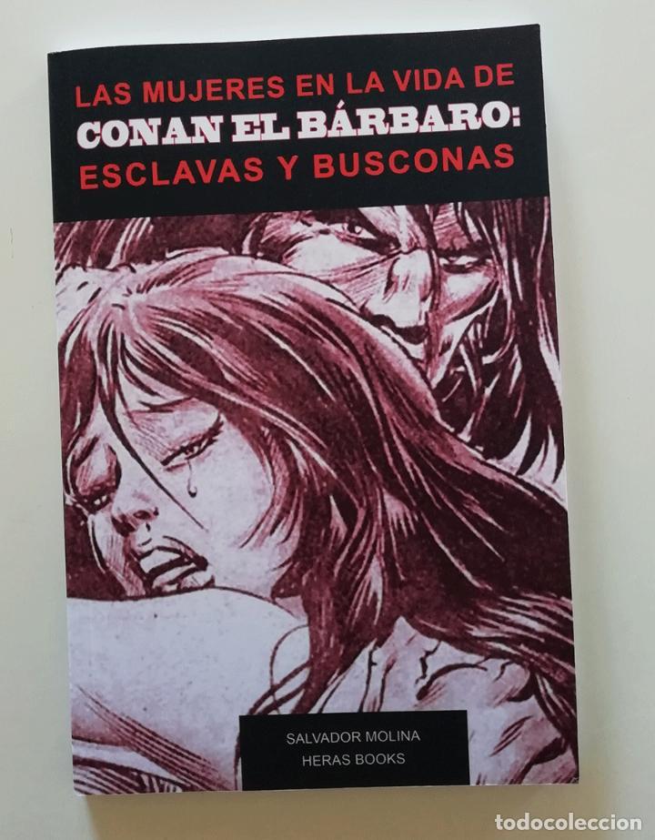 LAS MUJERES EN LA VIDA DE CONAN EL BÁRBARO: ESCLAVAS Y BUSCONAS. (Libros bajo demanda)