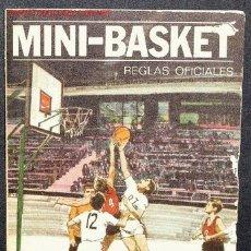 Coleccionismo deportivo: BALONCESTO -MINI-BASKET. REGLAS OFICIALES POR GENTILEZA DE LOS CONCESIONARIOS DE LA MARCA COCA-COLA. Lote 2359061