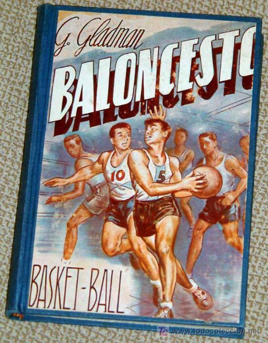BALONCESTO, G. GLADMAN. 1963 (Coleccionismo Deportivo - Libros de Baloncesto)