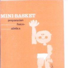 Coleccionismo deportivo: MINI BASKET.PREPARACION FISICO ATLETICA.AÑO 1963.EDITADO POR COCACOLA. Lote 10106689
