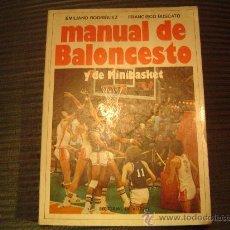 Collectionnisme sportif: MANUAL DE BALONCESTO Y DE MINIBASKET POR EMILIANO RODRIGUEZ YFRANCISCO BUSCATO. Lote 19326483