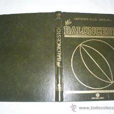 Coleccionismo deportivo: MI BALONCESTO. TOMO I ANTONIO DÍAZ-MIGUEL EDITORIAL SOMA, 1985 RM51360. Lote 27831740