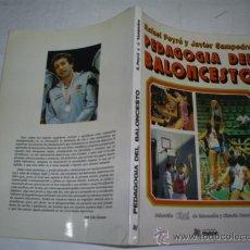 Coleccionismo deportivo: PEDAGOGÍA DEL BALONCESTO RAFAEL PEYRÓ JAVIER SAMPEDRO EDITORIAL MIÑÓN, 1986 RM51673. Lote 28068228