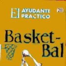 Coleccionismo deportivo: MINI LIBRO BASKET-BALL/ EL AYUDANTE PRÁCTICO - Nº 211 - ARGENTINA -COSMOPOLITA - 1962 (RARO). Lote 31439181