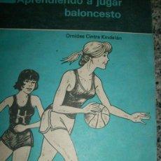 Coleccionismo deportivo: APRENDIENDO A JUGAR BALONCESTO, POR ORNIDES KINDELÁN - ARGENTINA - 1991 - RARO!!. Lote 34943393