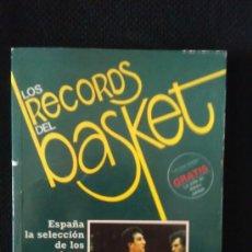 Coleccionismo deportivo: LIBRO LOS RECORDS DEL BASKET - ESPAÑA LA SELECCION DE LOS MEJORES - GOLY. Lote 36224311