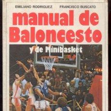 Coleccionismo deportivo: MANUAL DE BALONCESTO POR EMILIANO RODRIGUEZ Y FRANCISCO BUSCATO - EDITORIAL VECCHI 1981. Lote 53311477