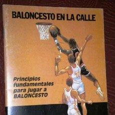 Coleccionismo deportivo: PRINCIPIOS FUNDAMENTALES PARA JUGAR A BALONCESTO POR F. BUSCATÓ DE ED. ANCORA EN BARCELONA 1986. Lote 37829811