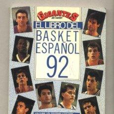 Coleccionismo deportivo: EL LIBRO DEL BASKET ESPAÑOL 92. EDICIONES FUTURO. BALONCESTO. . Lote 38006257