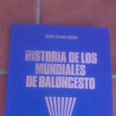 Coleccionismo deportivo: HISTORIA DE LOS MUNDIALES DE BALONCESTO JUSTO CONDE ESTEVE. Lote 39118983
