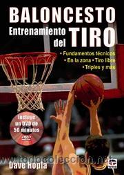 BALONCESTO. ENTRENAMIENTO DEL TIRO - DAVE HOPLA (Coleccionismo Deportivo - Libros de Baloncesto)