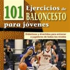 Coleccionismo deportivo: 101 EJERCICIOS DE BALONCESTO PARA JÓVENES - MICK DONOVAN. Lote 40923987