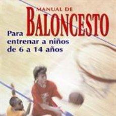 Coleccionismo deportivo: MANUAL DE BALONCESTO. PARA ENTRENAR A NIÑOS DE 6 A 14 AÑOS - AME SPORT EDU PRO/DON SHOWALTER. Lote 41295797
