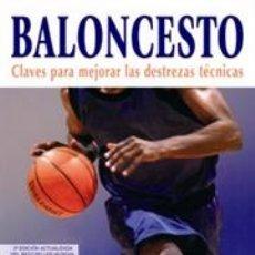 Coleccionismo deportivo: BALONCESTO. CLAVES PARA MEJORAR LAS DESTREZAS TÉCNICAS - HAL WISSEL. Lote 41357421