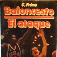 Coleccionismo deportivo: BALONCESTO - EL ATAQUE - GIANCARLO PRIMO - EDICIONES MARTINEZ ROCA - 1986 - CORBALAN, EPI, EWING. Lote 41623001