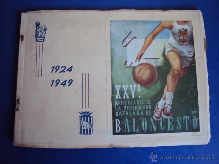 (F-900)XXVº ANIVERSARIO DE LA FEDERACION CATALANA DE BALONCESTO (Coleccionismo Deportivo - Libros de Baloncesto)