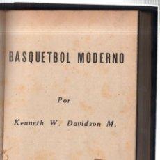 Coleccionismo deportivo: BASQUETBOL MODERNO. KENNETH W. DAVIDSON M. SANTIAGO DE CHILE. 1950.. Lote 42360561