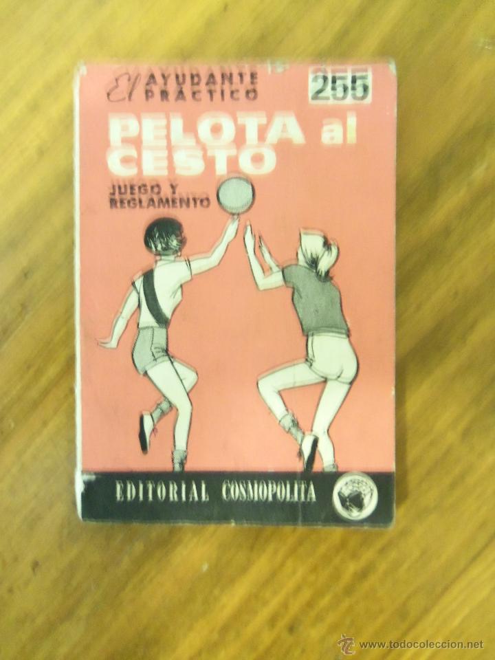 MINI LIBRO PELOTA A CESTO - JUEGO Y REGLAMENTO - EL AYUDANTE PRÁCTICO - ARGENTINA - 1972 (Coleccionismo Deportivo - Libros de Baloncesto)