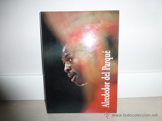 Coleccionismo deportivo: ALREDEDOR DEL PARQUE. (BALONCESTO NBA). PRECIOSO LIBRO DE FOTOGRAFIAS DEL GRUPO DORNA. 1991. - Foto 6 - 44930673