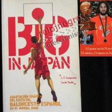 Coleccionismo deportivo: BIG IN JAPAN (GRANDES EN JAPÓN )NO SÓLO CÓMIC HISTORIA MUNDIAL BALONCESTO 2006 CAMPEONES MUNDO LIBRO. Lote 45034927