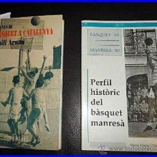 Coleccionismo deportivo: 2 LIBROS EN CATALÁN DE BALONCESTO SOBRE MANRESA Y CATALUNYA... Lote 45591550