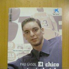 Coleccionismo deportivo: PAU GASOL, EL CHICO QUE TOCÓ EL CIELO - JOSÉ MANUEL FERNÁNDEZ - BASKETBALL BALONCESTO NBA. Lote 47325043