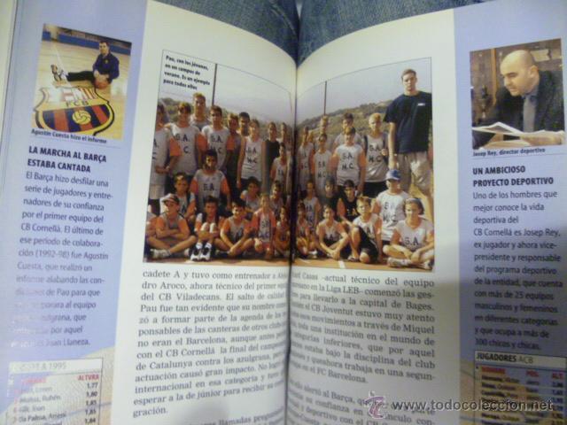 Coleccionismo deportivo: PAU GASOL, EL CHICO QUE TOCÓ EL CIELO - JOSÉ MANUEL FERNÁNDEZ - BASKETBALL BALONCESTO NBA - Foto 3 - 47325043