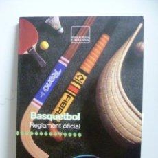 Coleccionismo deportivo: BASQUETBOL - REGLAMENT OFICIAL - (1ª EDICIÓ 1992 EN CATALAN). Lote 48470224