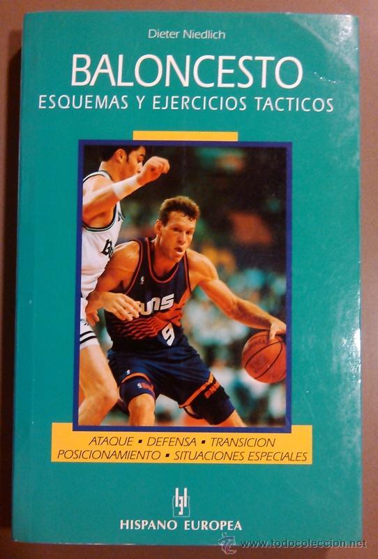 BALONCESTO. ESQUEMAS Y EJERCICIOS TÁCTICOS. DIETER NIEDLICH. HISPANO EUROPEA. 2000 423 ILUSTRACIONES (Coleccionismo Deportivo - Libros de Baloncesto)