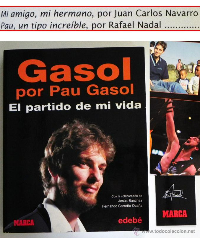 GASOL POR PAU EL PARTIDO DE MI VIDA LIBRO JUGADOR BALONCESTO ESPAÑOL BIOGRAFÍA BÁSQUET DEPORTE ÍDOLO (Coleccionismo Deportivo - Libros de Baloncesto)