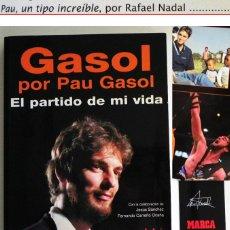 Coleccionismo deportivo: GASOL POR PAU EL PARTIDO DE MI VIDA LIBRO JUGADOR BALONCESTO ESPAÑOL BIOGRAFÍA BÁSQUET DEPORTE ÍDOLO. Lote 50141737