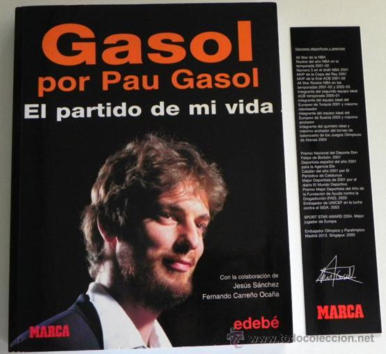 Coleccionismo deportivo: GASOL POR PAU EL PARTIDO DE MI VIDA LIBRO JUGADOR BALONCESTO ESPAÑOL BIOGRAFÍA BÁSQUET DEPORTE ÍDOLO - Foto 7 - 50141737