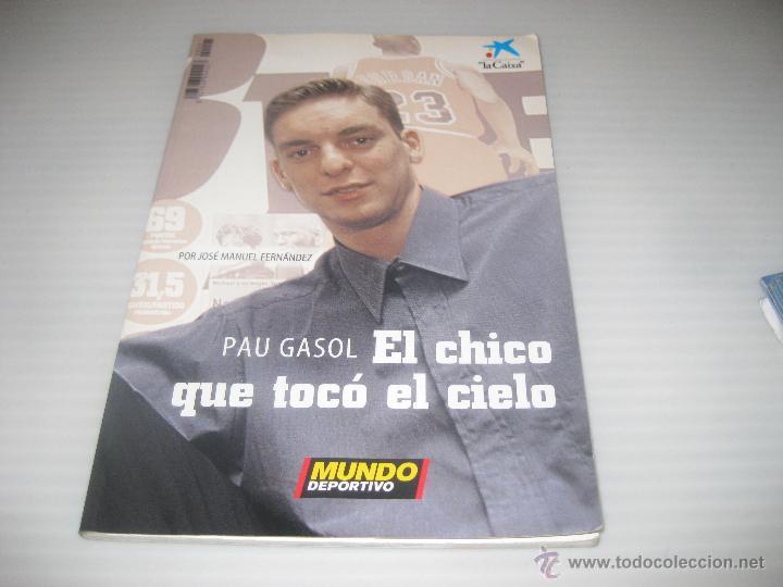 PAU GASOL, EL CHICO QUE TOCÓ EL CIELO. 2002 (Coleccionismo Deportivo - Libros de Baloncesto)