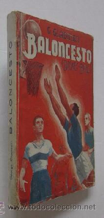 BALONCESTO - ENTRENAMIENTO, TECNICA, FORMACION DE CONJUNTOS - AÑO 1943 (Coleccionismo Deportivo - Libros de Baloncesto)