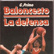 Coleccionismo deportivo: BALONCESTO. LA DEFENSA - G. PRIMO - MARTÍNEZ ROCA EDICIONES, 1988. Lote 51010600