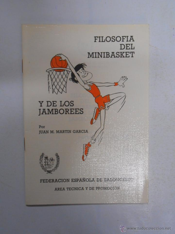 FILOSOFIA DEL MINIBASKET Y DE LOS JAMBOREES. JUAN M. MARTIN GARCIA. FEB 1985. TDK30 (Coleccionismo Deportivo - Libros de Baloncesto)