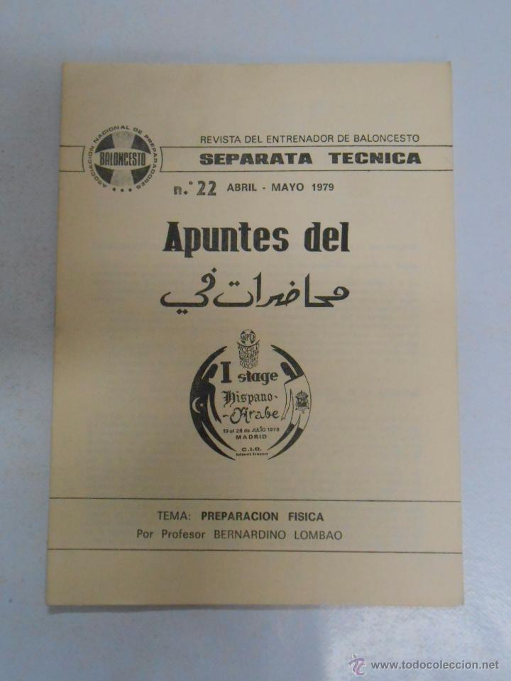 REVISTA DEL ENTRENADOR DE BALONCESTO Nº 22. PREPARACION FISICA. 1979. STAGE HISPANO ARABE. TDK30 (Coleccionismo Deportivo - Libros de Baloncesto)