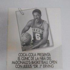 Coleccionismo deportivo: COCA COLA PRESNETAEL CLINIC DE LA NBA MCDONALD'S BASKET OPEN JULIUS DR. J. ERVING. 1988 MADRID TDK30. Lote 51186885