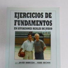 Coleccionismo deportivo: EJERCICIOS DE FUNDAMENTOS, EN SITUACIONES REALES DE JUEGO. - JAVIER IMBRODA Y HUBIE BROWN. TDK254. Lote 51187078