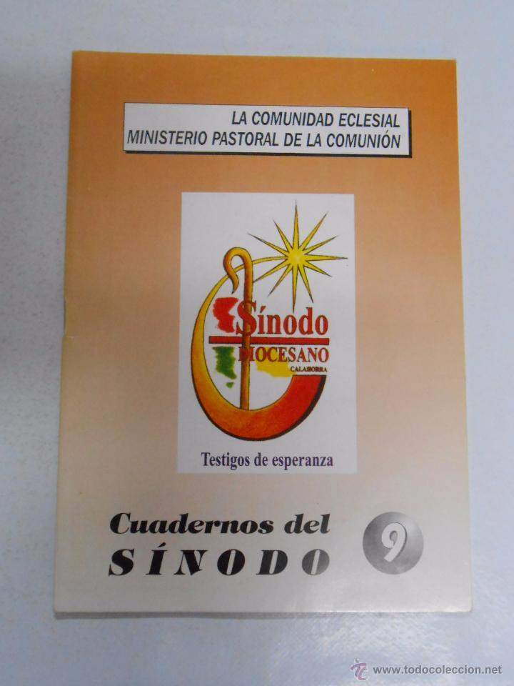 CUADERNOS DEL SÍNODO DIOCESANO Nº 9. CALAHORRA. EL SINODO DIOCESANO Y LA NUEVA EVANGELIZACION. TDK30 (Coleccionismo Deportivo - Libros de Baloncesto)
