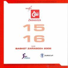Coleccionismo deportivo: GUÍA CAI ZARAGOZA - TEMPORADA 2015/16. Lote 53302300