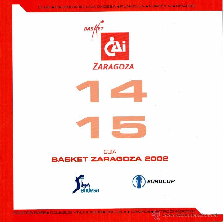 GUÍA CAI ZARAGOZA - TEMPORADA 2014/15 (Coleccionismo Deportivo - Libros de Baloncesto)