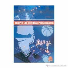 Coleccionismo deportivo: ROMPER LAS DEFENSAS PRESIONANTES. BOB HUGGINS. BALONCESTO BASKETBALL. Lote 53361090