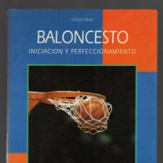 Coleccionismo deportivo: BALONCESTO, INICIACIÓN Y PERFECCIONAMIENTO POR GÉRARD BOSC - EDITORIAL HISPANO EUROPEA, 1996 - . Lote 54013865