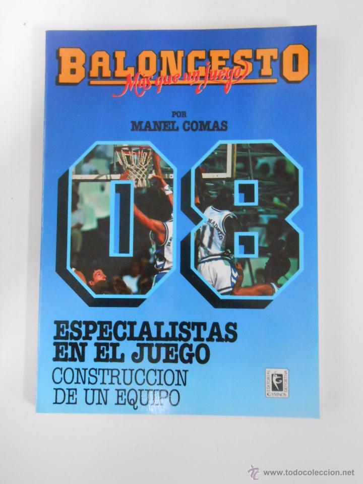 BALONCESTO. MAS QUE UN JUEGO. MANEL COMAS. Nº 8. ESPECIALISTAS EN EL JUEGO. CONSTRUCCION. TDK265 (Coleccionismo Deportivo - Libros de Baloncesto)