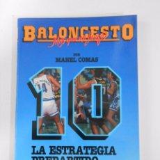 Coleccionismo deportivo - BALONCESTO. MAS QUE UN JUEGO. MANEL COMAS. Nº 10. LA ESTRATEGIA PREPARTIDO. TDK265 - 54533479