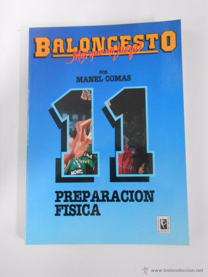 BALONCESTO. MAS QUE UN JUEGO. MANEL COMAS. Nº 11. PREPARACION FISICA. TDK265 (Coleccionismo Deportivo - Libros de Baloncesto)