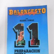 Coleccionismo deportivo - BALONCESTO. MAS QUE UN JUEGO. MANEL COMAS. Nº 11. PREPARACION FISICA. TDK265 - 54533485