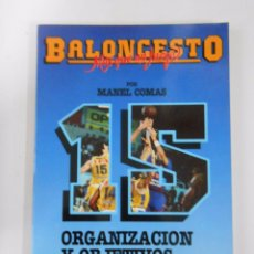 Coleccionismo deportivo - BALONCESTO. MAS QUE UN JUEGO. MANEL COMAS. Nº 15. ORGANIZACION Y OBJETIVOS. TDK265 - 54533573