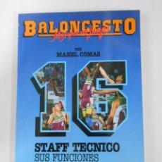 Coleccionismo deportivo: BALONCESTO. MAS QUE UN JUEGO. MANEL COMAS. Nº 16. STAFF TECNICO. SUS FUNCIONES. TDK265. Lote 54533591